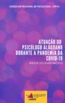 Levantamento da atuação da(o) psicóloga(o) alagoana(o) durante a pandemia da COVID-19